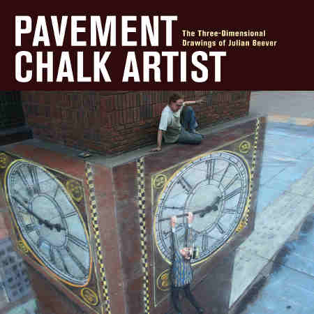 Julian Beever Pavement Chalk Artist Book Cover